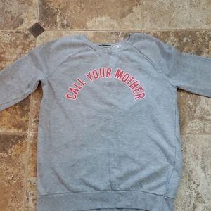 Zara Trafaluc CALL YOUR MOTHER Sweatshirt